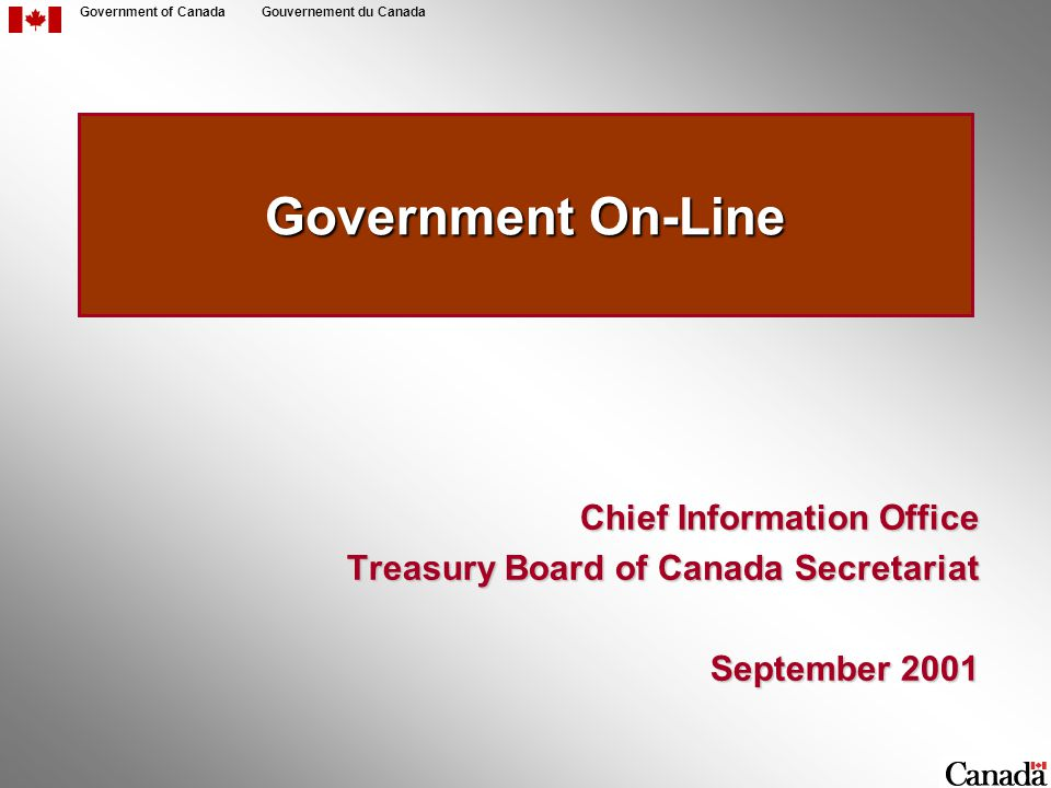 2 Government of CanadaGouvernement du Canada Governments are investing to get on-line...