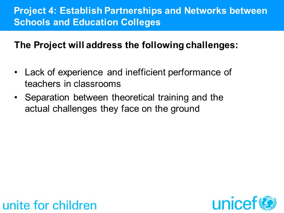The Project will address the following challenges: Lack of experience and inefficient performance of teachers in classrooms Separation between theoret