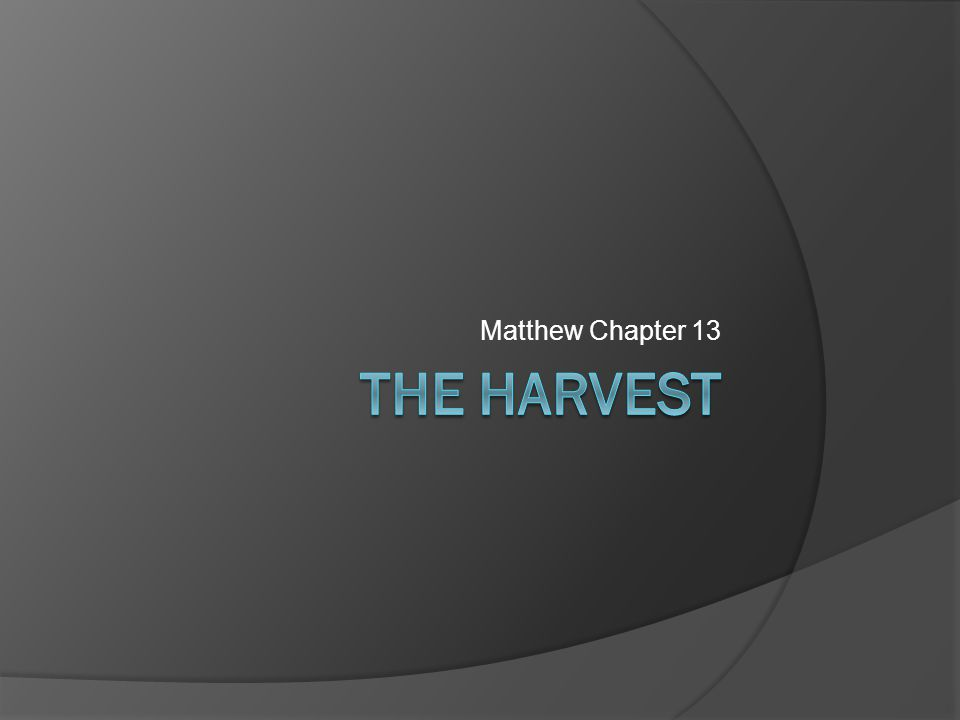 The chart for Matthew 13