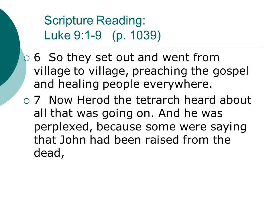 Scripture Reading: Luke 9:1-9 (p.