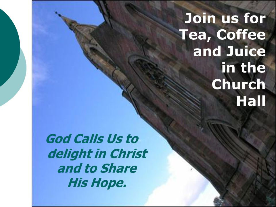 God Calls Us to delight in Christ and to Share His Hope.