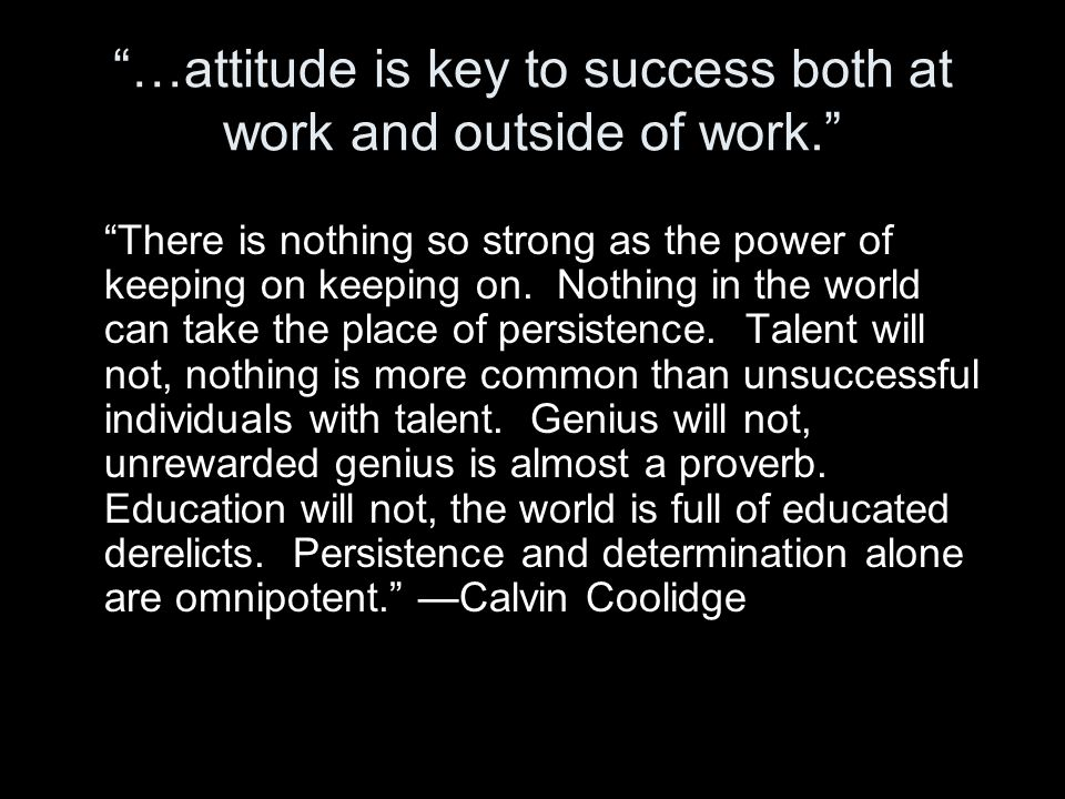 …attitude is a key to success both at work and outside of work. — PPPC