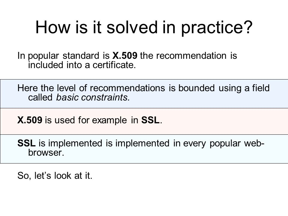 How is it solved in practice.