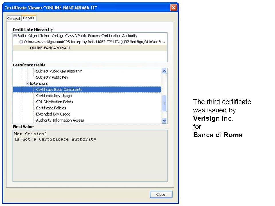 The third certificate was issued by Verisign Inc. for Banca di Roma