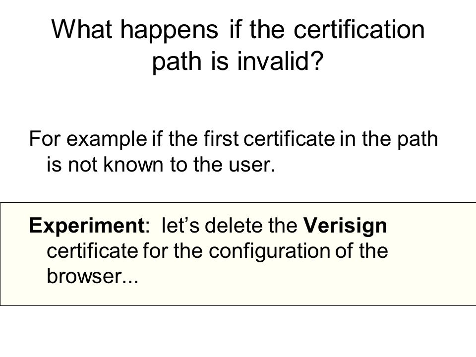 What happens if the certification path is invalid.