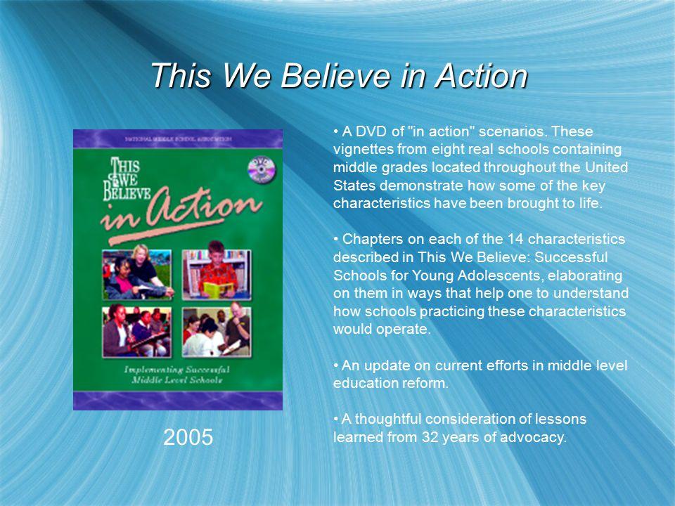 2005 A DVD of in action scenarios.