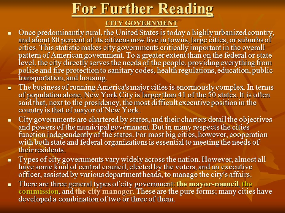 For Further Reading CITY GOVERNMENT Once predominantly rural, the United States is today a highly urbanized country, and about 80 percent of its citizens now live in towns, large cities, or suburbs of cities.