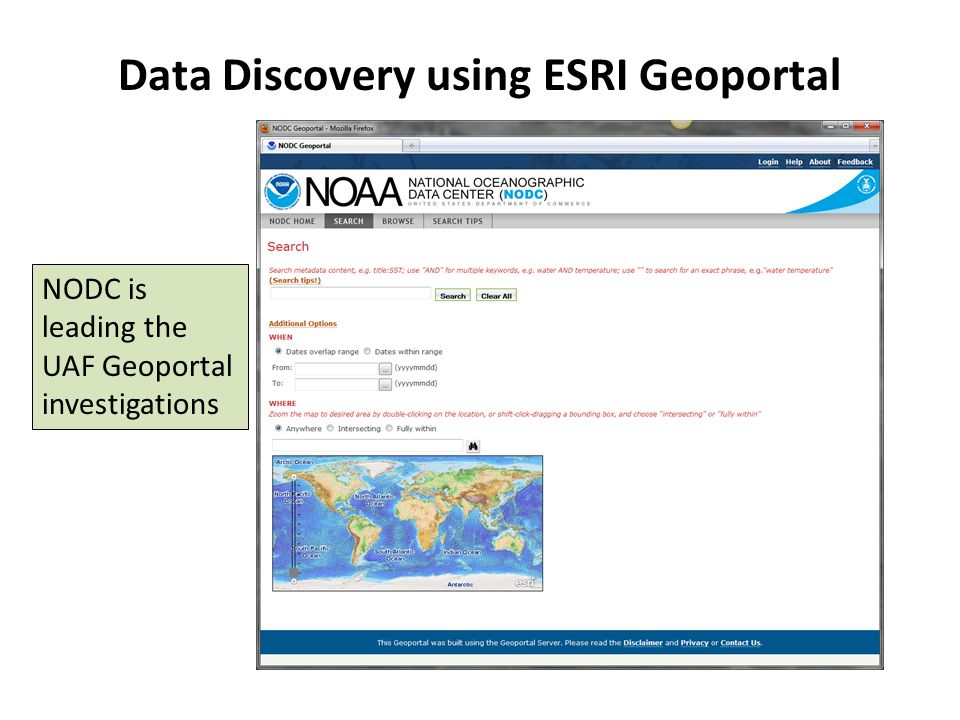Data Discovery using ESRI Geoportal NODC is leading the UAF Geoportal investigations