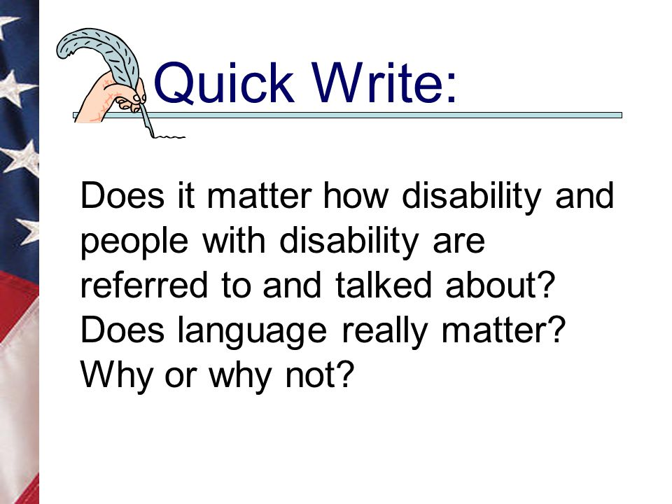 Small Group Activity: Identify some assumptions about disability that showed up in your language diary assignments.