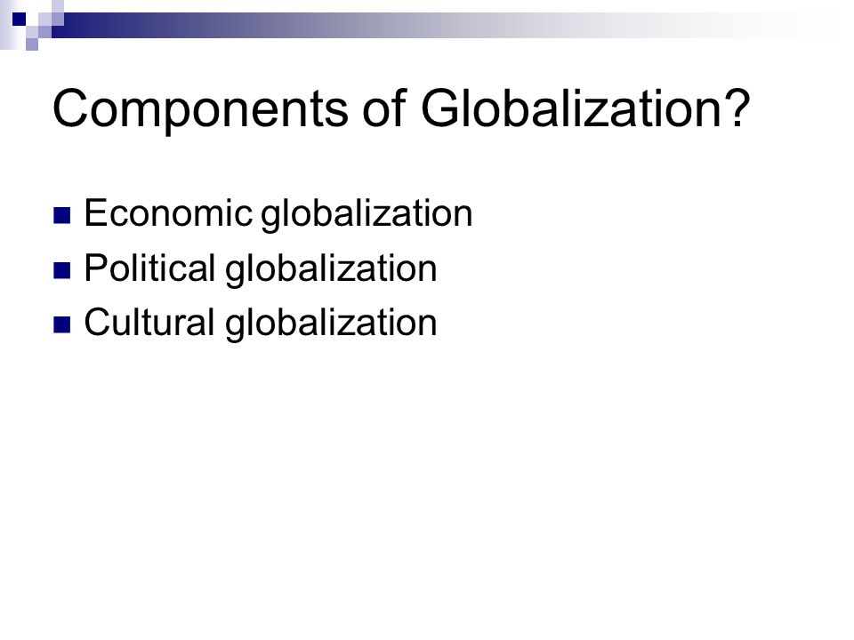 Q: Is there a global economy.If so, is this good.