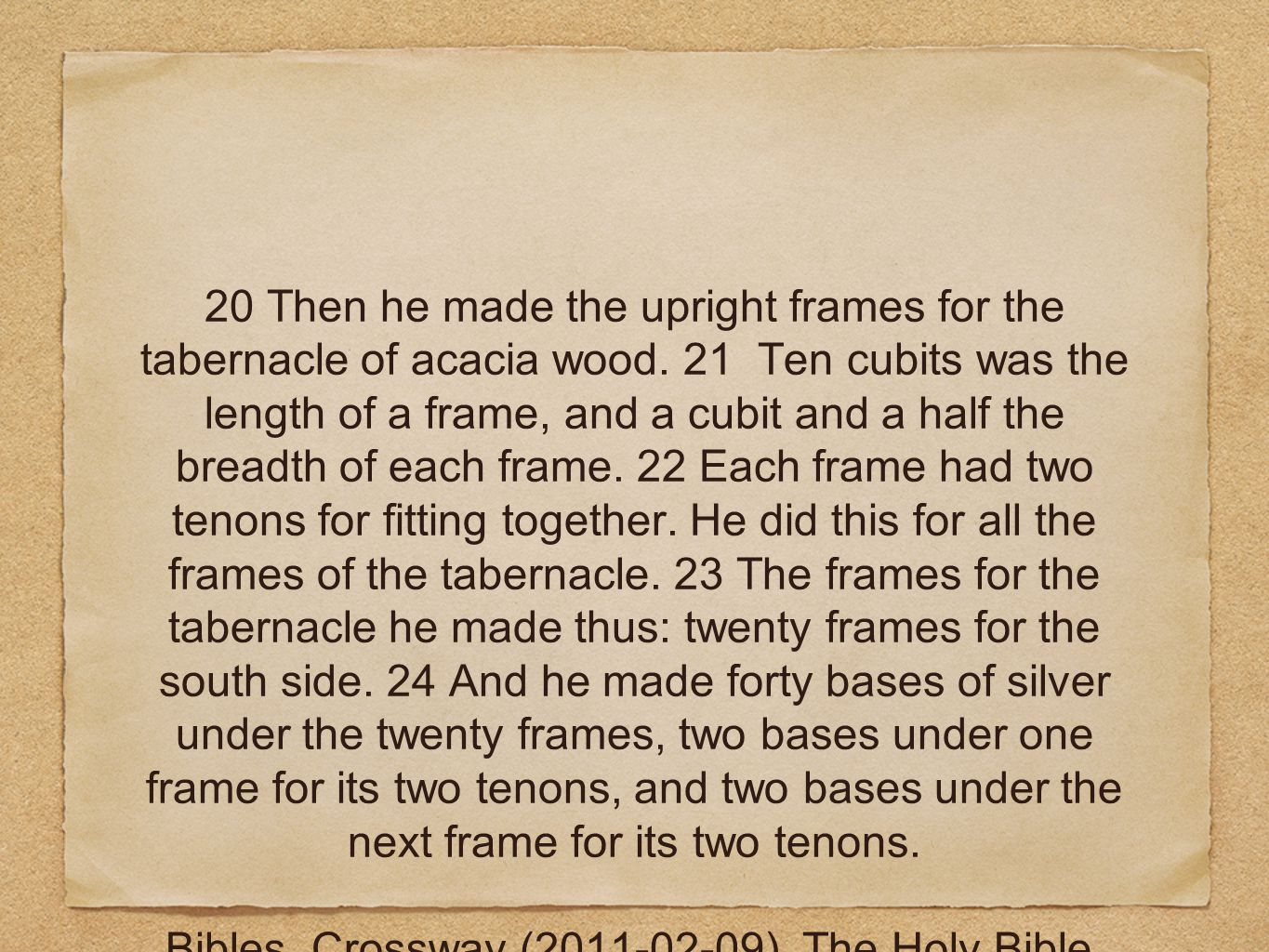 20 Then he made the upright frames for the tabernacle of acacia wood.