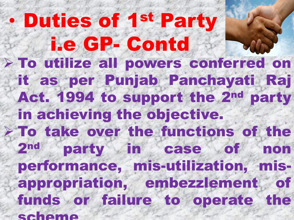  To utilize all powers conferred on it as per Punjab Panchayati Raj Act.