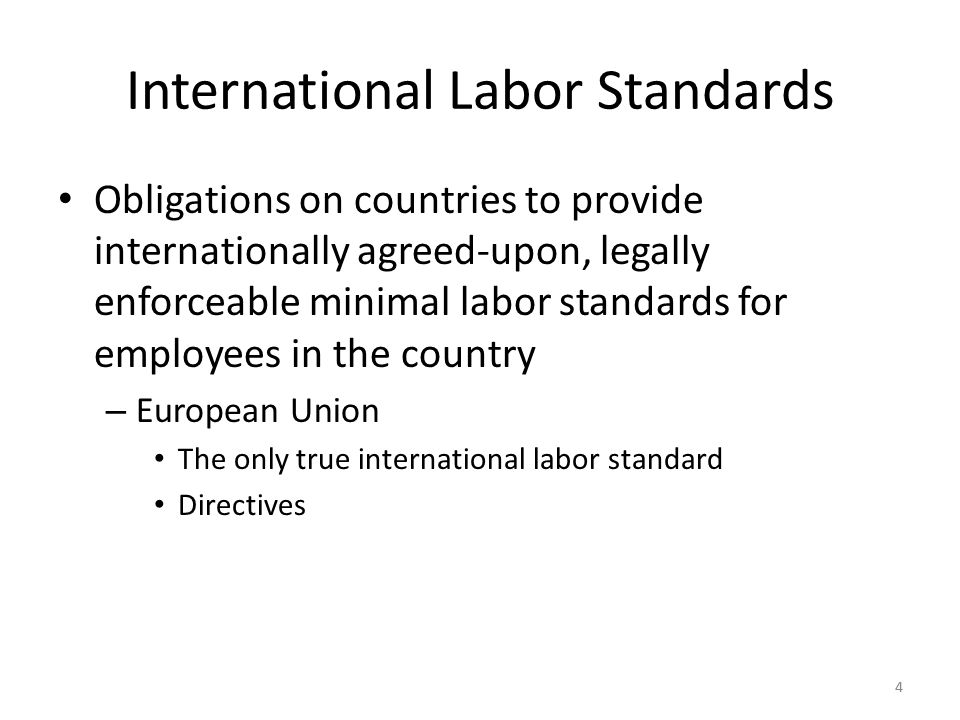 55 Why has the issue of international labor standards generated so much controversy.