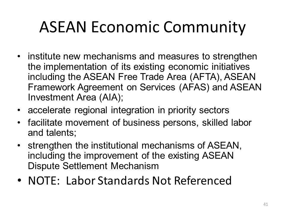 ASEAN Economic Community institute new mechanisms and measures to strengthen the implementation of its existing economic initiatives including the ASE