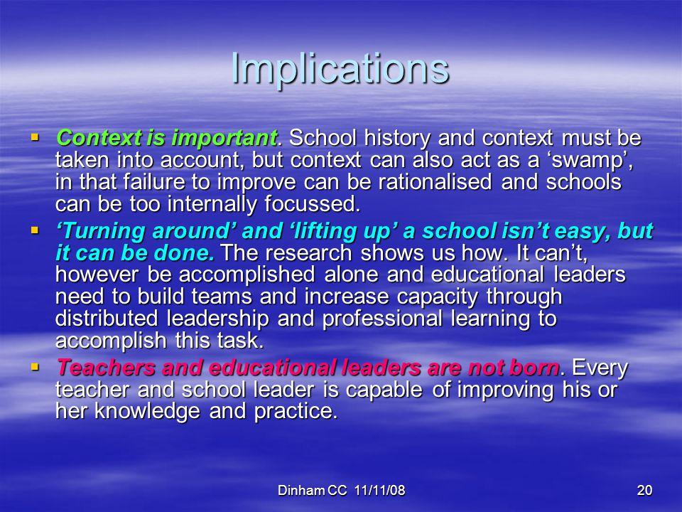Dinham CC 11/11/0820 Implications  Context is important.