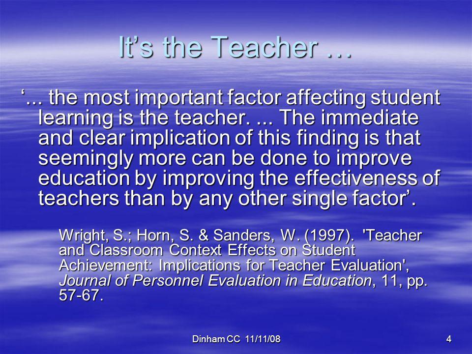 Dinham CC 11/11/084 It's the Teacher … '...