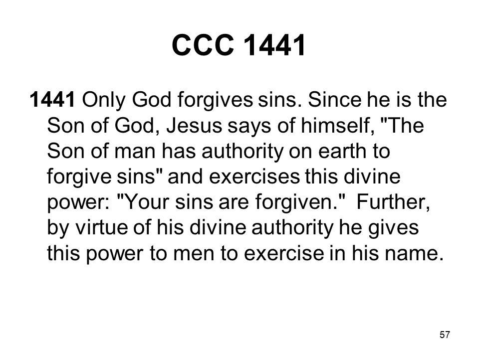 57 CCC 1441 1441 Only God forgives sins.