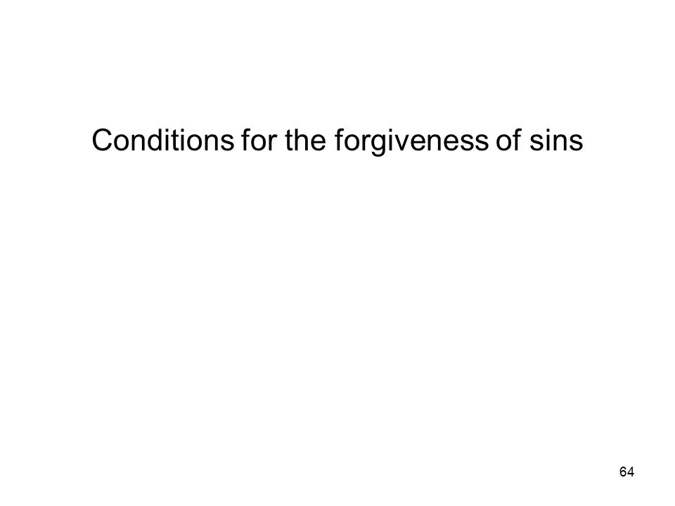 64 Conditions for the forgiveness of sins
