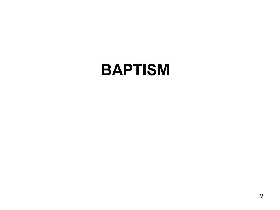 9 BAPTISM