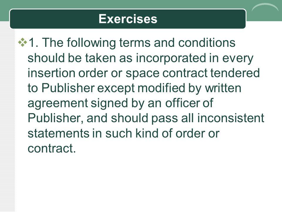 Exercises for Legal English Seminar June 2, 2009 2009 年 6 月 2 日 法律英语沙龙练习题 Please refine the following sentences.