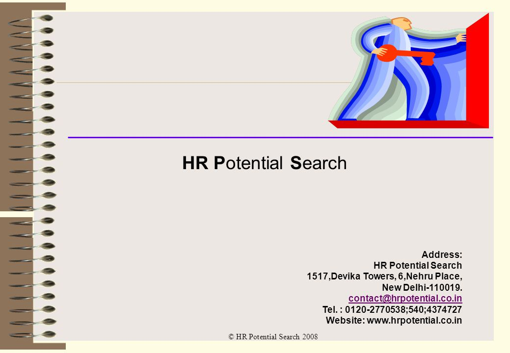 © HR Potential Search 2008 An Introduction to HR Potential Search A unit of Nemani Finvests Pvt.