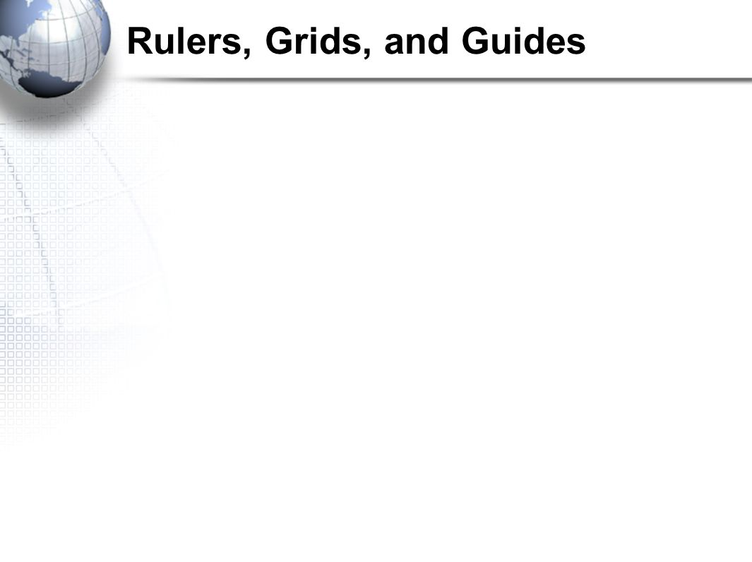Rulers, Grids, and Guides