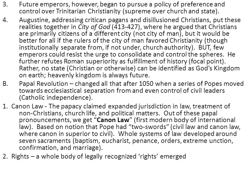 3.Future emperors, however, began to pursue a policy of preference and control over Trinitarian Christianity (supreme over church and state). 4.August