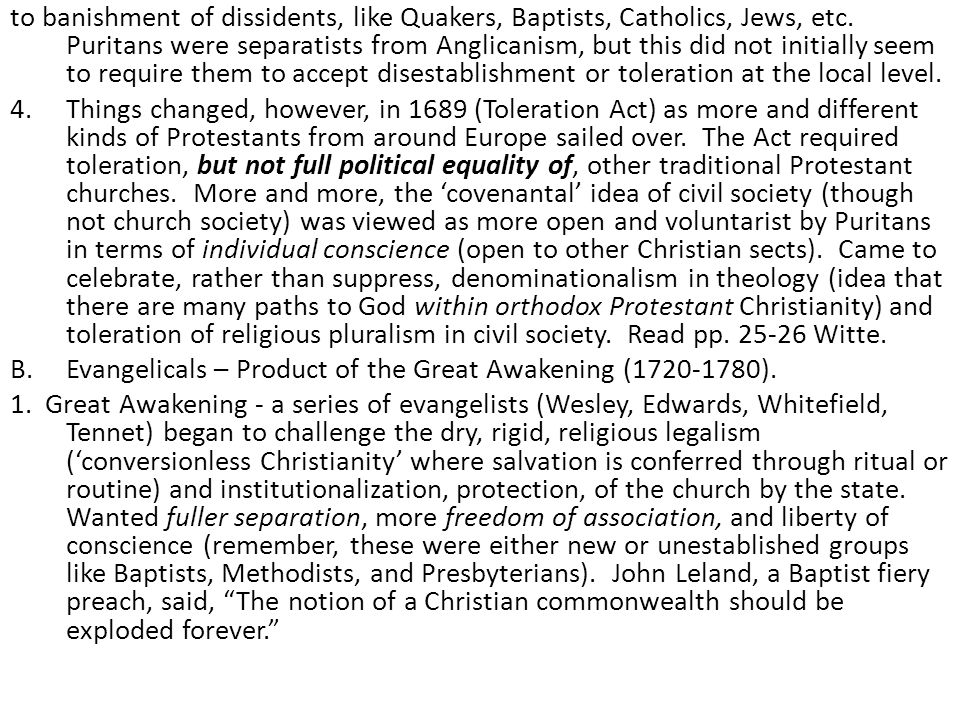 to banishment of dissidents, like Quakers, Baptists, Catholics, Jews, etc. Puritans were separatists from Anglicanism, but this did not initially seem