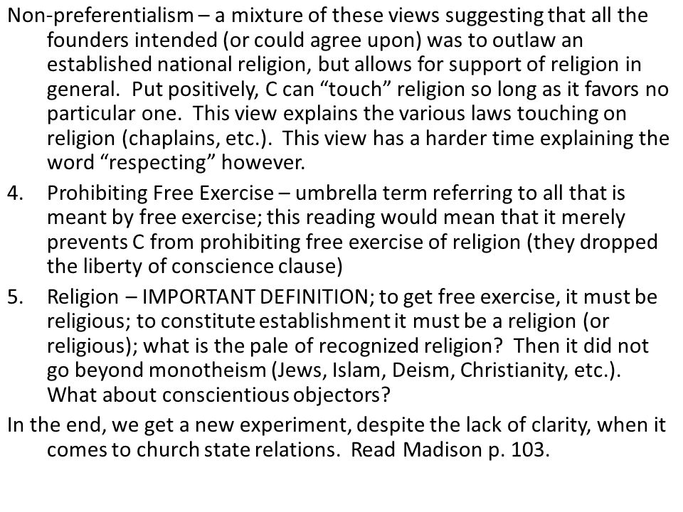 Non-preferentialism – a mixture of these views suggesting that all the founders intended (or could agree upon) was to outlaw an established national r