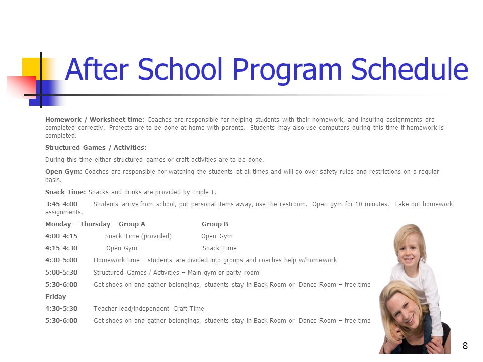 8 After School Program Schedule Homework / Worksheet time: Coaches are responsible for helping students with their homework, and insuring assignments are completed correctly.