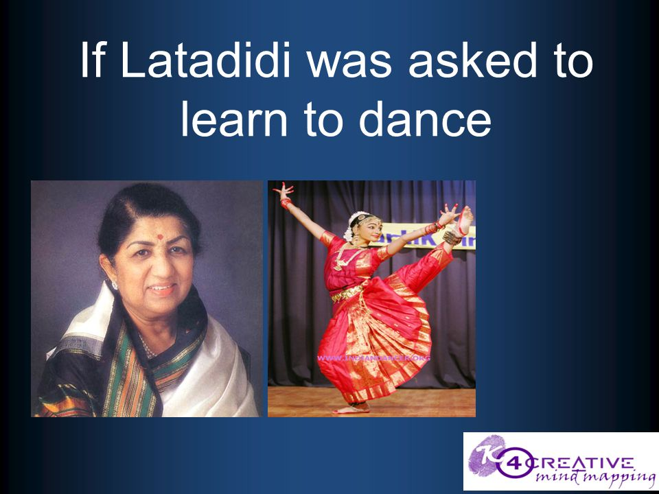 If Latadidi was asked to learn to dance