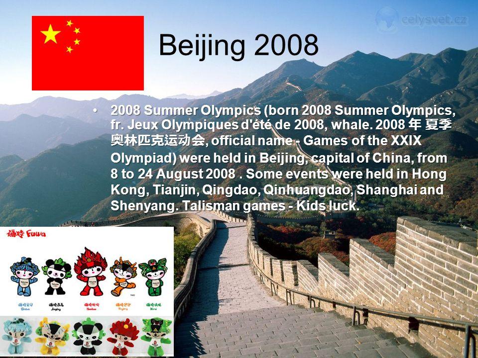 Beijing 2008 2008 Summer Olympics (born 2008 Summer Olympics, fr.