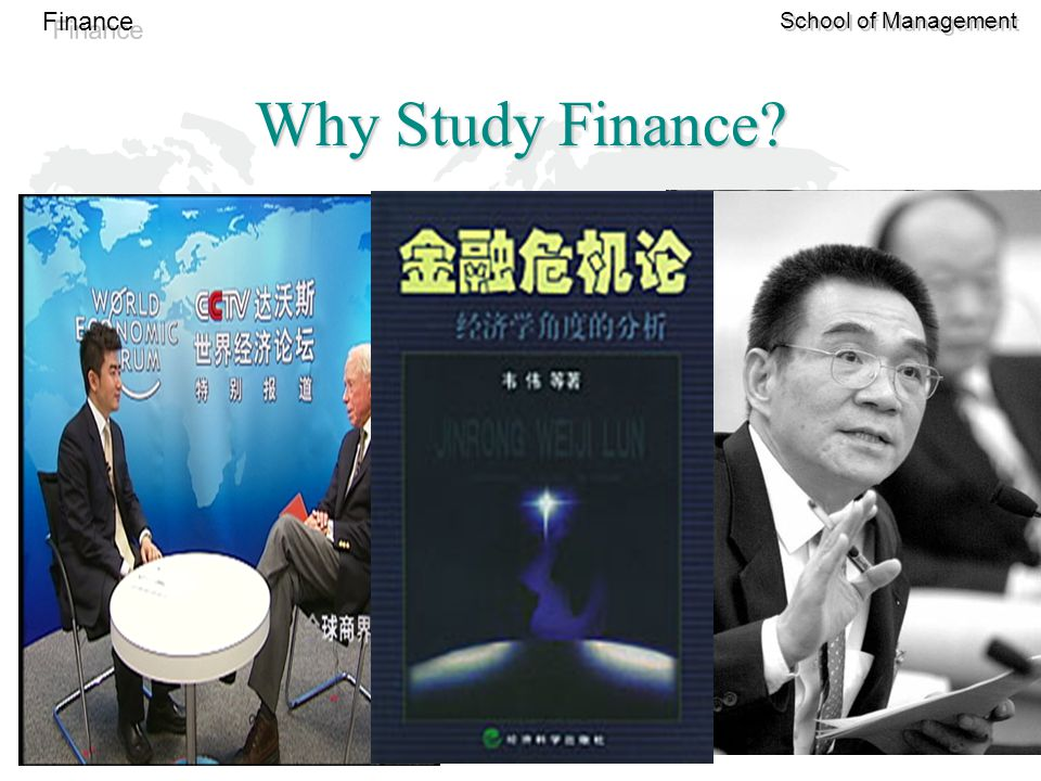 14 Finance School of Management Why Study Finance