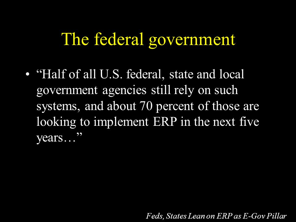 The federal government Half of all U.S.
