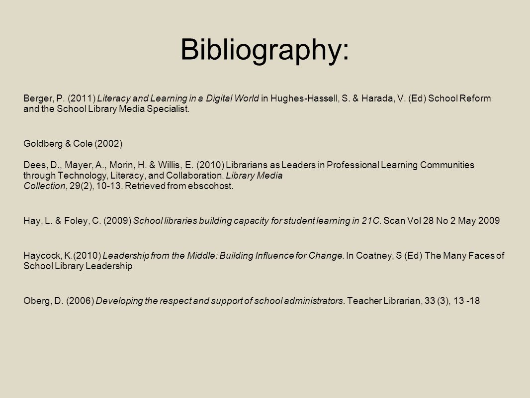 Bibliography: Berger, P. (2011) Literacy and Learning in a Digital World in Hughes-Hassell, S.
