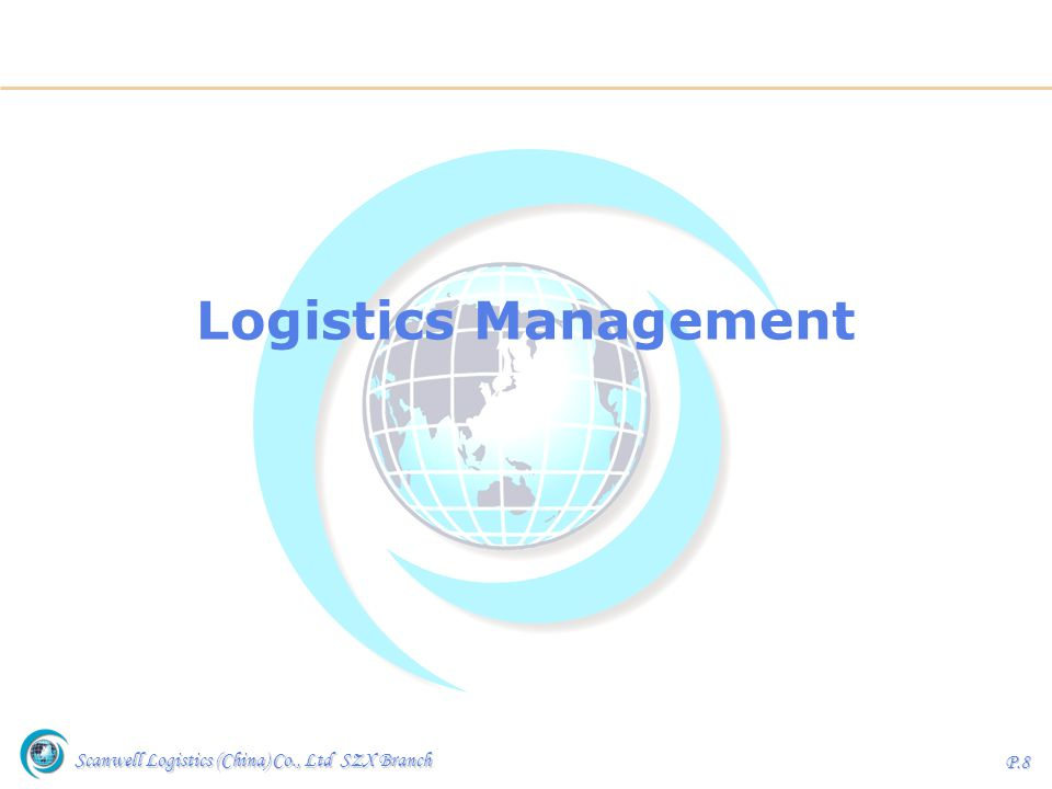 Scanwell Logistics (China) Co., Ltd SZX Branch P.9 Various Management Tools Customer Service Management Warehouse Management / VMI Reporting Management WMS