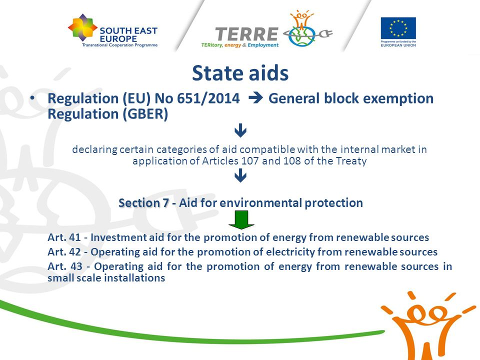 State aids Regulation (EU) No 651/2014  General block exemption Regulation (GBER)  declaring certain categories of aid compatible with the internal