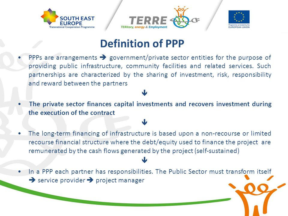 Definition of PPP: concession contracts according to Directive 2004/18/EC (currently in force) Art.