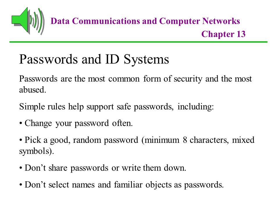 Data Communications and Computer Networks Chapter 13 Security Policy Design Issues What is the company's desired level of security.