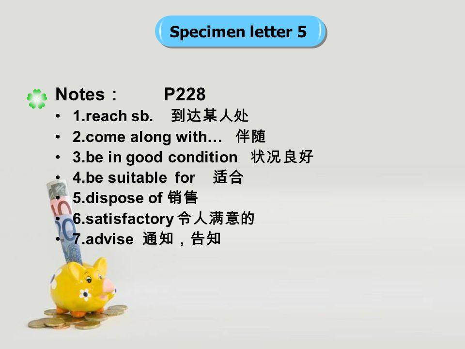 Notes : P228 1.reach sb.