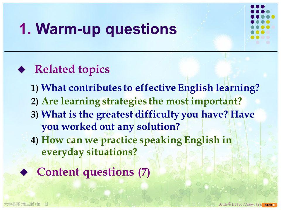  Content questions (7) 1.
