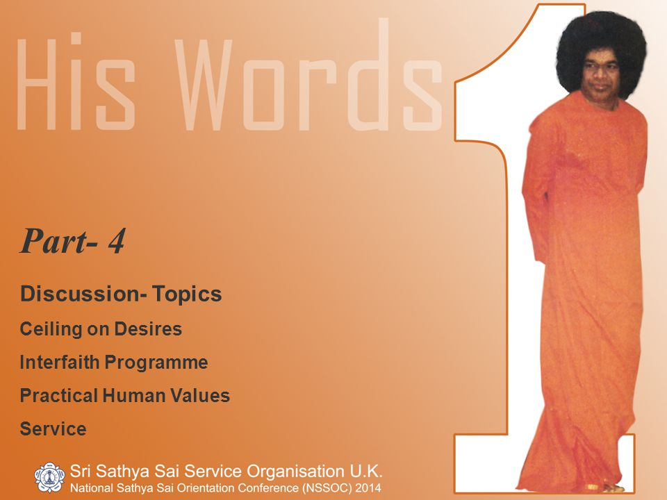 Part- 4 Discussion- Topics Ceiling on Desires Interfaith Programme Practical Human Values Service