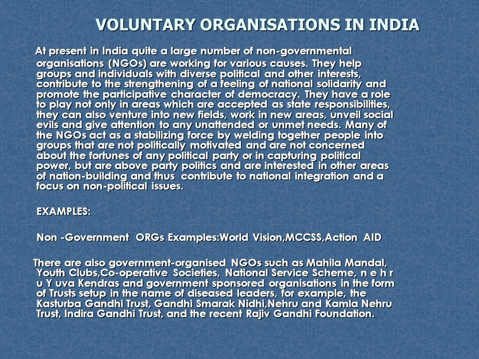 VOLUNTARY ORGANISATIONS IN INDIA VOLUNTARY ORGANISATIONS IN INDIA At present in India quite a large number of non-governmental At present in India qui