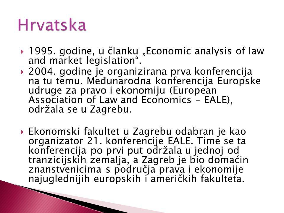 """ 1995. godine, u članku """"Economic analysis of law and market legislation"""".  2004. godine je organizirana prva konferencija na tu temu. Međunarodna k"""