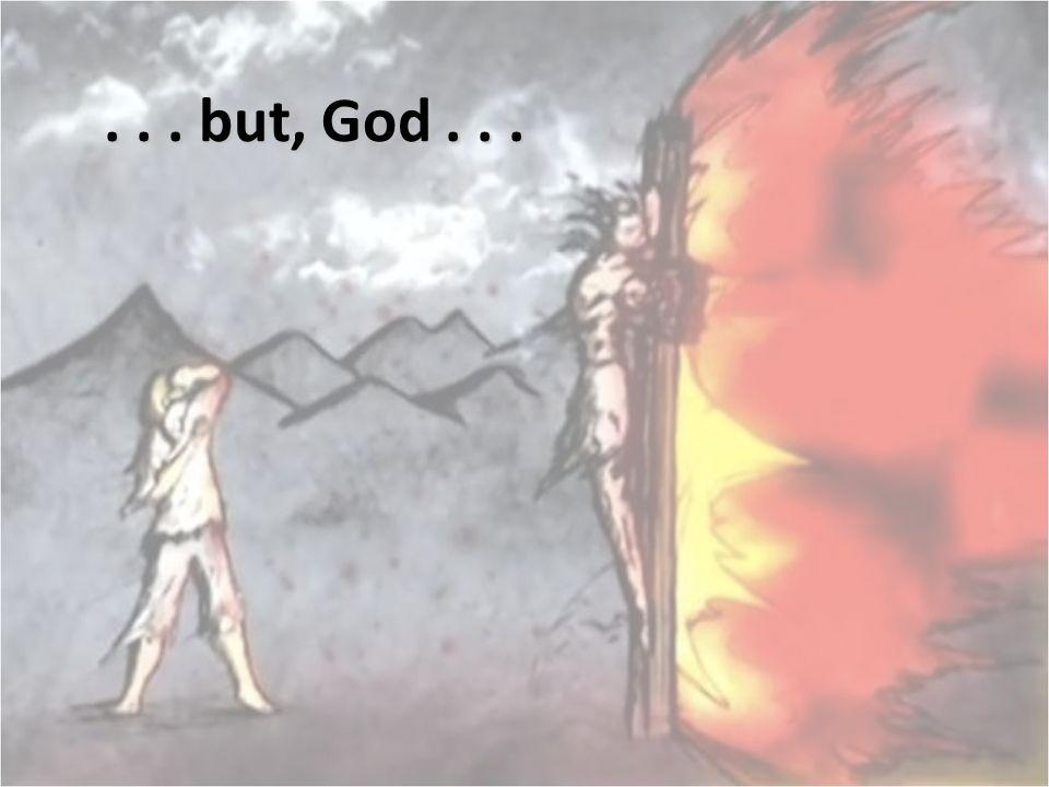... but, God...