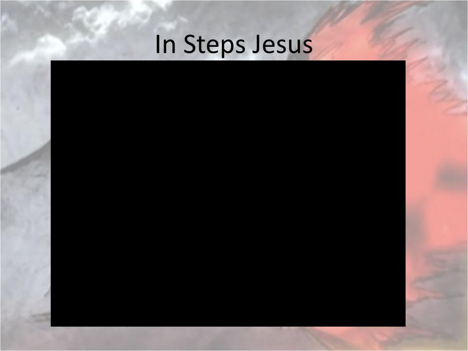 In Steps Jesus