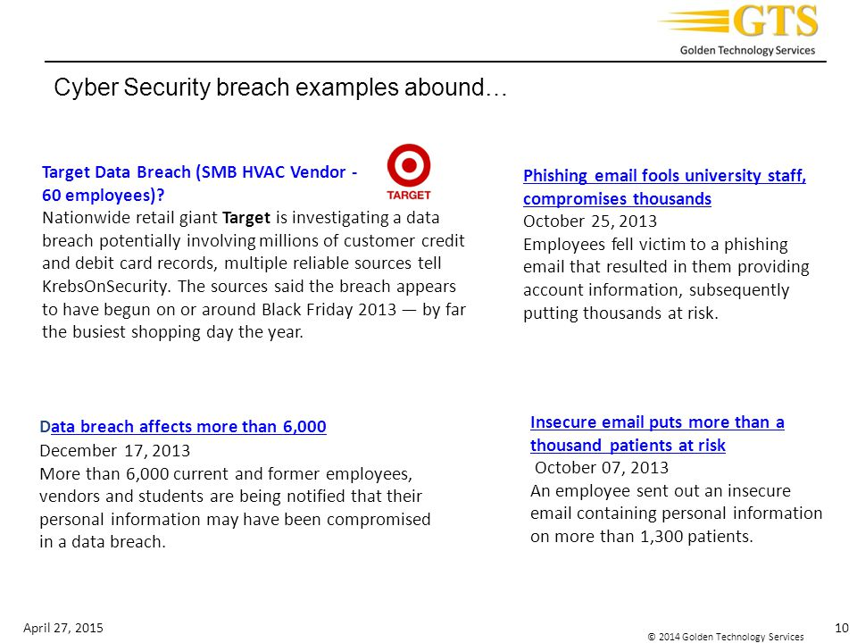 _________________________________________________________________________ © 2014 Golden Technology Services Target Data Breach (SMB HVAC Vendor - 60 employees).
