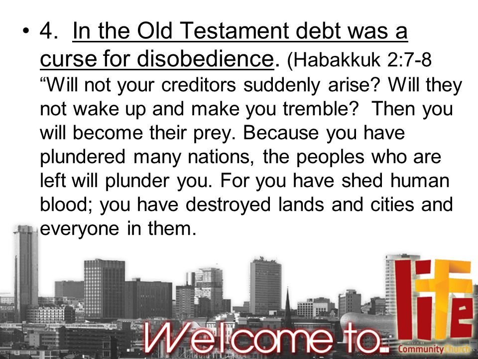 5.Freedom from debt was a reward for obedience.