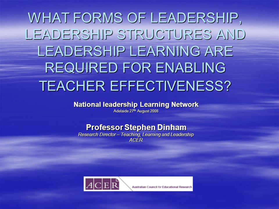 Dinham NLLN 27/08/0822 THE CENTRAL MESSAGE The teaching of highly successful teachers is student-centred and teacher directed.