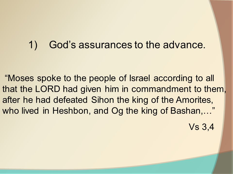 1)God's assurances to the advance.